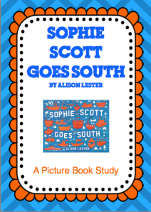 Sophie Scott goes South - Literature Unit